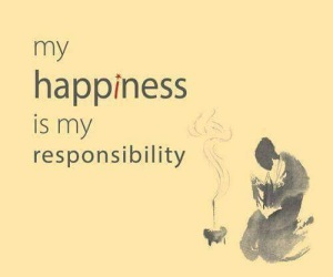 happiness is my responsibility