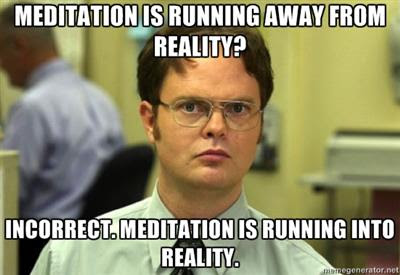 meditation and reality