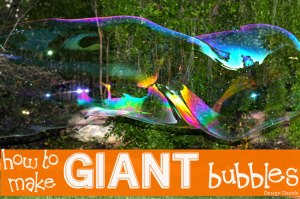 giant bubbles