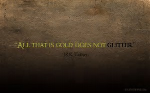 7. gold does not glitter