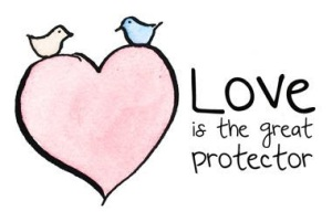 love is the great protector