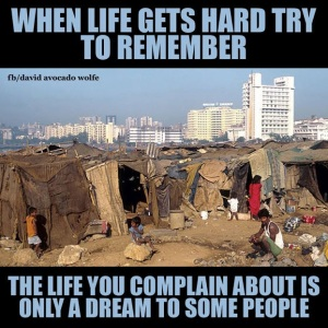 the life you complain about