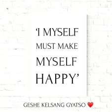 i myself must make myself happy