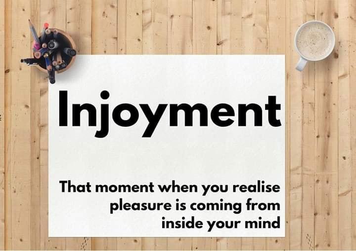 Injoyment